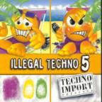 Illegal Techno 5