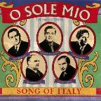 O Sole Mio - Song of Italy / Gigli, Di Stefano, et al