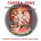 Tantra Zone: Shamanic Drumming & Ambient Space Music