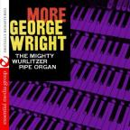 More George Wright on the Mighty Wurlitzer Organ