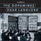 Dopamines & Dear Landlord Split EP