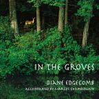 In The Groves: Tree Myths & Songs From Around