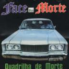 Quadrilha De Morte