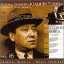 Turina: Complete Piano Music Vol 16 / Antonio Soria