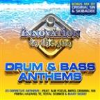 Innovation In The Sun: Drum&Bass Anthems