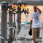 Rise of Ishan: Mixtape, Vol. 1