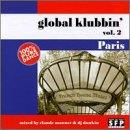 Global Klubbin' Vol. 2: Paris