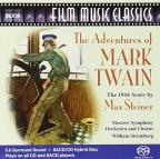 Adventures of Mark Twain: The 1944 Score by Max Steiner