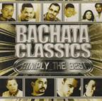 Bachatas Classics Simply the Best
