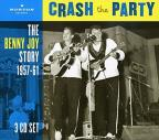 Benny Joy Story 1957-61: Crash the Party