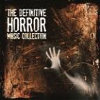 Definitive Horror Music Collection