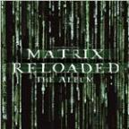 Matrix Reloaded: The Album (Amended)