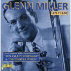 Complete Miller Film Soundtracks of Sun Valley Serenade & Orchestra Wives.