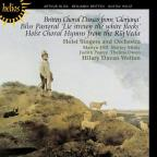 Britten, Bliss, Holst: Choral Music