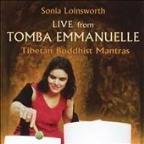 Live from Tomba Emmanuelle: Tibetan Buddhist Mantras
