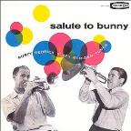 Salute To Bunny Berigan