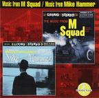 Music from M Squad/The Music from Mickey Spillane's Hammer
