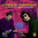 John's in the Money: Evidently John Cooper Clarke, Vol. 1