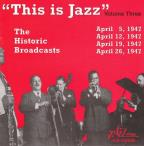 This Is Jazz, Vol. 3: The Historic Broadcasts