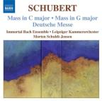 Franz Schubert: Mass in C major; Mass in G major; Deutsche Messe