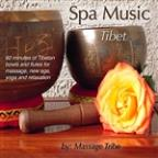 Spa Music: Tibet (80 Minutes Of Tibetan Bowls & Flutes For Massage, New Age, Yoga & Relaxation)