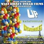 Up • Ratatouille • The Incredibles - Music From The Walt Disney/Pixar Films For Solo Piano By Michael Giacchino