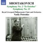 "Shostakovich: Symphonies Nos. 2 ""To October"" & 15"