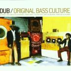 Dub: Original Bass Culture