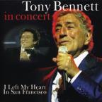 In Concert: I Left My Heart in San Francisco