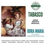 Tabasco - Serie Mexico Musical
