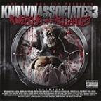 Known Associates, Vol. 3 - Homeboys N Killahoes Part 1