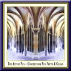 Art of Pan: Concert for Pan Flute & Organ