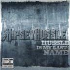 Hussle Is My Last Name