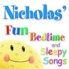 Fun Bedtime And Sleepy Songs For Nicholas