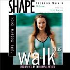 Shape Fitness Music: Walk Plus - '80s Modern Rock.