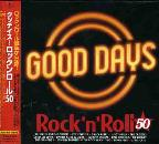 Good Days: Rock N' Roll 50