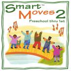 Smart Moves 2:Preschool-1st