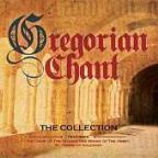 Gregorian Chant: The Collection