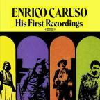 Enrico Caruso: His First Recordings