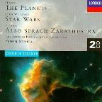 Holst: The Planets; John Williams: Star Wars; Strauss: Also sprach Zarathustra