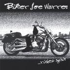 Biker Joe Warren...Rides Again