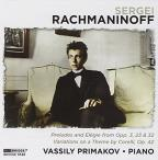 Rachmaninoff: Preludes; Elegie; Variations on a Theme by Corelli