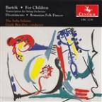 Bartók: For Children (Transcription for String Orchestra); Divertimento; Romanian Folk Dances