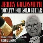 Jerry Goldsmith's Toccata For Solo Guitar