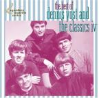 Best of Dennis Yost & the Classics IV