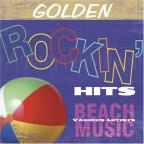 Golden Rockin' Hits: Beach Music
