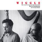 Wiggle: New Music for Harp & Other Instruments