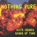 Hate Crimes/Sands of Time