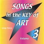 Songs in the Key of Art, Vol. 3