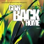 Quickstar Productions Presents : Goin Back Home volume 2